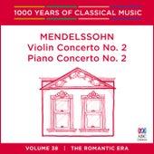 Mendelssohn: Violin Concerto No. 2   Piano Concerto No. 2 by Various Artists