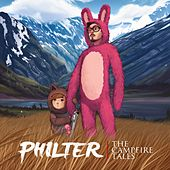 The Campfire Tales by Philter