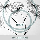 Blowball de The Impressions