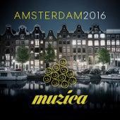 Muzica Records - Amsterdam 2016 von Various Artists
