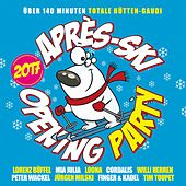 Après Ski Opening Party 2017 von Various Artists