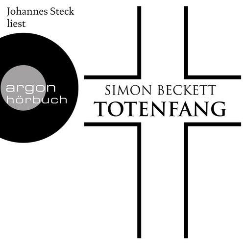 Totenfang (Ungekürzte Lesung) by Simon Beckett