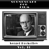 Classical SoundScapes For Film, Vol. 10 by Sergei Prokofiev