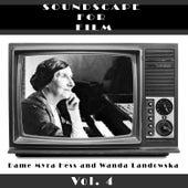 Classical SoundScapes For Film, Vol. 4 von Wanda Landowska