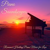Piano Soundscapes – Romance Healing Piano Music for Love de Frank Piano