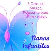 Nanas Infantiles – 3 Oras de Música Relaxante para Dormir Bebes de Various Artists