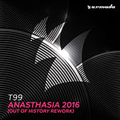 Anasthasia 2016 (Out Of History Rework) by T99