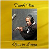 Opus in Swing (Remastered 2016) by Frank Wess