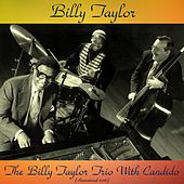 The Billy Taylor Trio with Candido (Remastered 2016) de Billy Taylor