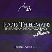 The Fundamental Frequency Collection (Forever Jazz) de Toots Thielemans