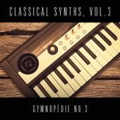 Classical Synths, Vol. 3 : Gymnopédie No. 3 (Erik Satie) de Vasilis Ginos