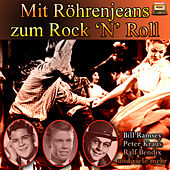 Mit Röhrenjeans zum Rock 'N' Roll by Various Artists
