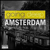 Going Deep in Amsterdam von Various Artists