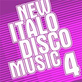 New Italo Disco Music Vol. 4 by Various Artists