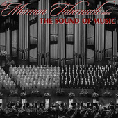 The Sound of Music by The Mormon Tabernacle Choir