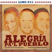 Alegria Pa'l Pueblo by Limi-T 21