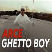 Ghetto Boy by Arce