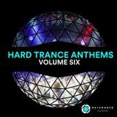 Hard Trance Anthems: Vol. 6 von Various Artists