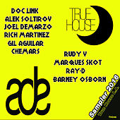 True House ADE Sampler 2016 by Various Artists