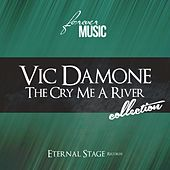 The Cry Me a River Collection (Forever Music) von Vic Damone