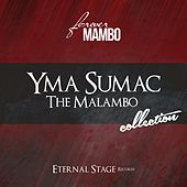 The Malambo Collection (Forever Mambo) von Yma Sumac