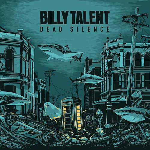 Dead Silence by Billy Talent