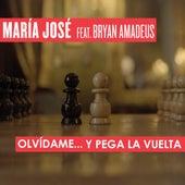 Olvídame y Pega la Vuelta von María José