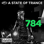 A State Of Trance Episode 784 von Various Artists