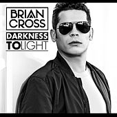 Darkness to Light von Brian Cross