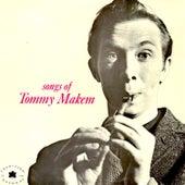 Songs of Tommy Makem by Tommy Makem