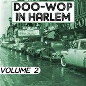 Doo Wop In Harlem, Vol. 2 by Various Artists