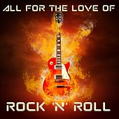 All For The Love Of Rock & Roll de Various Artists