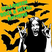 Halloween Rock & Metal Anthems by Various Artists