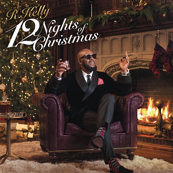 12 Nights Of Christmas By R Kelly