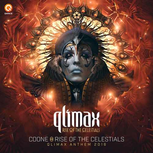 Rise Of The Celestials (Qlimax Anthem 2016) by Coone