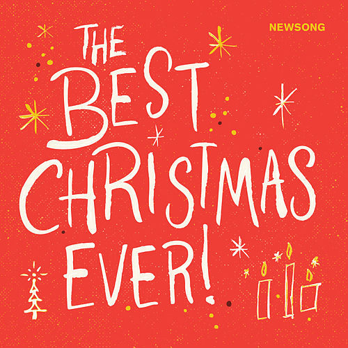 The Best Christmas Ever by NewSong