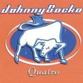 Quatro by Johnny Socko
