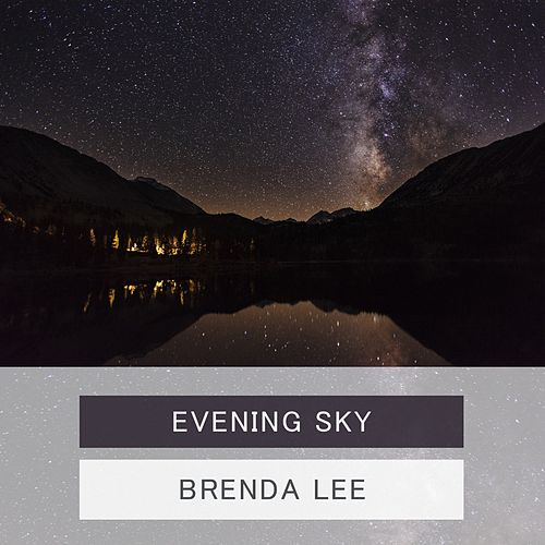 Evening Sky by Brenda Lee