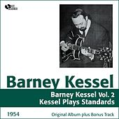 Barney Kessel, Vol. 2 (Barney Kessel Plays Standards, Original Album Plus Bonus Tracks, 1954) by Barney Kessel