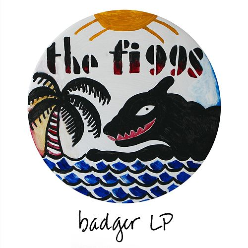 Badger Lp by The Figgs