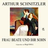 Frau Beate und ihr Sohn von Arthur Schnitzler