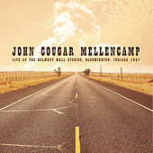 Live in Bloomington, Indiana, 1987 by John Mellencamp