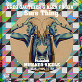 Sure Thing (Adam Rios Remixes) by Greg Gauthier