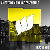 Flashover Amsterdam Essentials by Various Artists