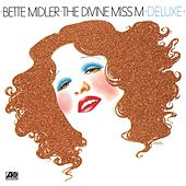 The Divine Miss M (Deluxe Version) by Bette Midler