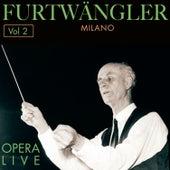 Furtwängler - Opera  Live, Vol.2 by Various Artists