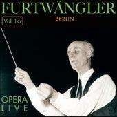 Furtwängler - Opera  Live, Vol.16 by Various Artists