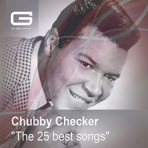 The 25 Best Songs di Chubby Checker