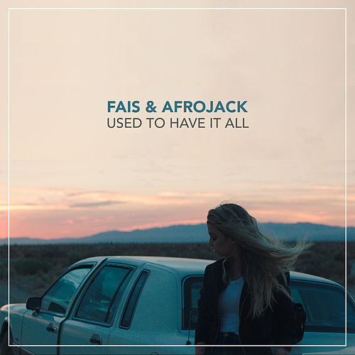 Used To Have It All de Afrojack