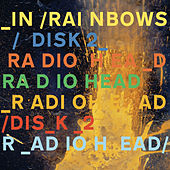 In Rainbows Disk 2 by Radiohead